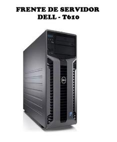 Frente De Servidor Dell T610