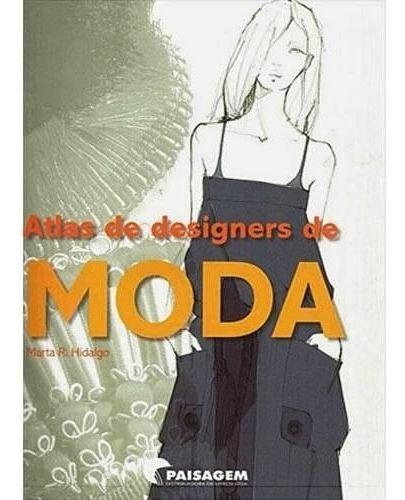 Livro Atlas De Designers De Moda Marta R. Hidalgo
