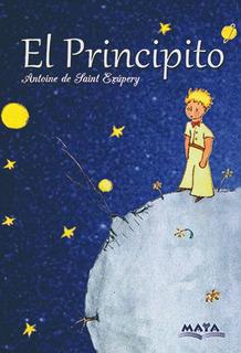 Libro. El Principito. Saint Exupery. Ed Maya. Mariscal