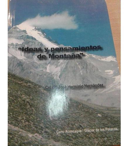 Ideas Y Pensamientos De Montaña Jose Hernandez
