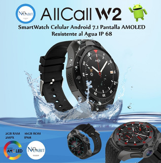 Smartwatch Celular Android 7.1 Impermeable Ip68 Amoled