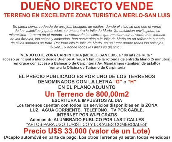 Dueño Vende Terreno En Zona Turistica Merlo Carpinteria