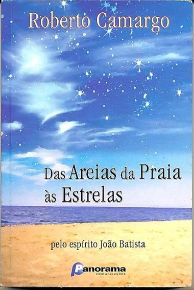 As Areias Da Praia Às Estrelas - Pelo Espírito João Batista