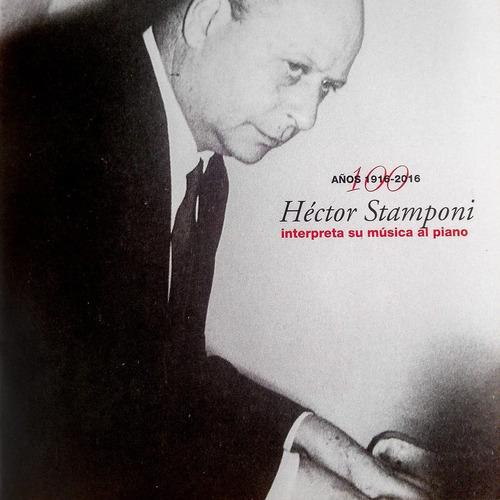 Héctor Stamponi - 100 Años 1916-2016 - Cd