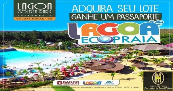 Lotes Parcelados Lagoa Golden Park 300 Metros - Lote A Venda No Bairro Setor Lagoa Quente - Caldas Novas, Go - Yu96718