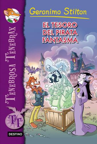Imagen 1 de 1 de El Tesoro Del Pirata Fantasma Geronimo Stilton Destino