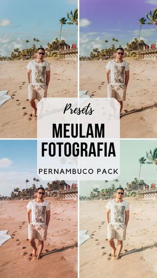 Presets/filtros Lightroom Meulam Fotografia Pernambuco Pack