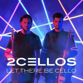 2cellos (sulic & Hauser) Let There Be Cello Cd Nuevo