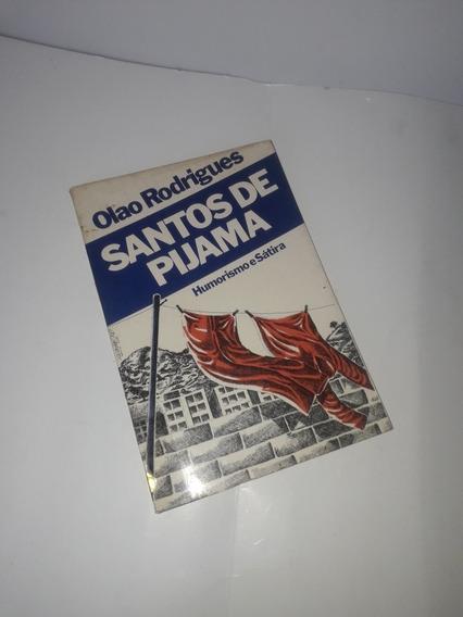 Santos De Pijama - Humorismo E Sátira
