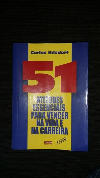 Livro 51 Atitudes Para Vencer Na Vida E Na Carreira.