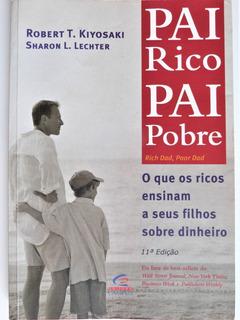 Livro: Pai Rico Pai Pobre Robert T. Kiyosaki 11ª Edição
