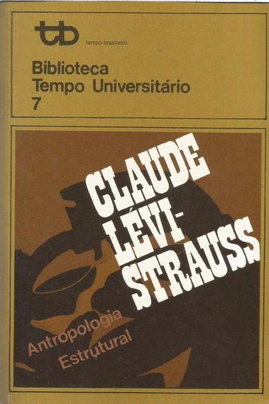 Antropologia Estrutural Claude Lévi-strauss