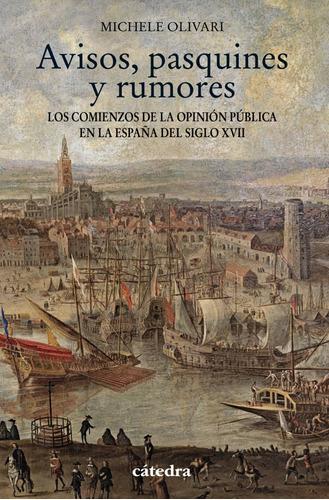 Imagen 1 de 1 de Libro Avisos, Pasquines Y Rumores - Olivari, Michele
