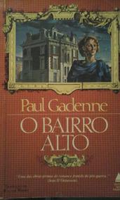 O Bairro Alto - Paul Gadenne