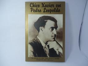 Livro Chico Xavier Em Pedro Leopoldo (frete R$10,00)