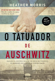 Tatuador De Auschwitz, O - Capa Nova - Planeta