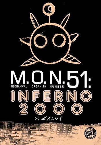 Imagen 1 de 1 de M.o.n.51: Inferno 2000