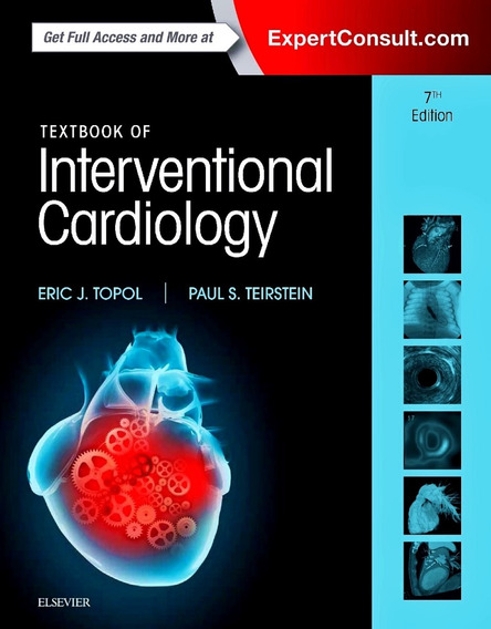 Textbook Of Interventional Cardiology 7th Edition