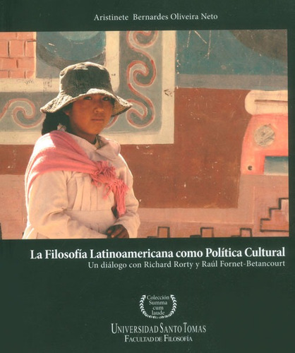 La Filosofía Latinoamericana Como Política Cultural. Un Diál