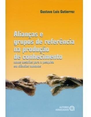 Alianças E Grupos De Referência Na Produção De Conhecime