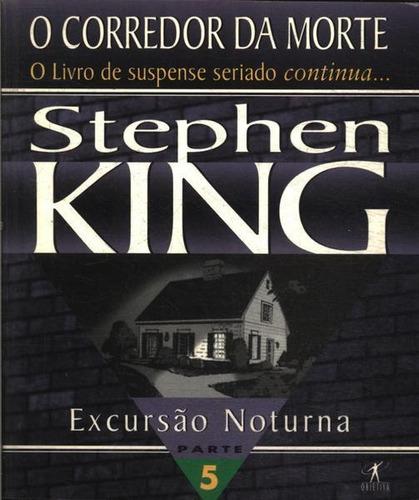 Livro Corredor Da Morte, O: Excursão King, Stephen