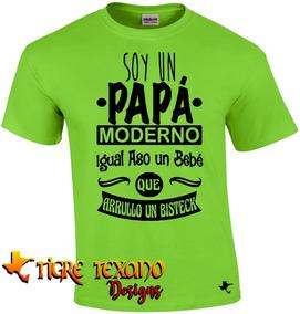 Playera Para Papás, Padres Mod 31 By Tigre Texano Designs
