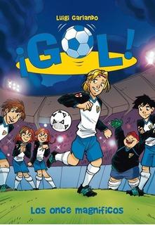 Gol 12. Los Once Magnificos - Luigi Garlando