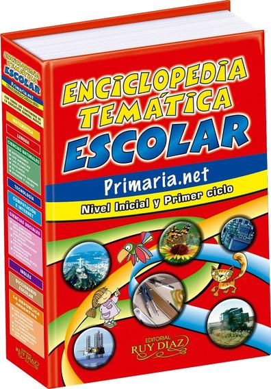 Enciclopedia Escolar Nivel Inicial Y Primer Ciclo