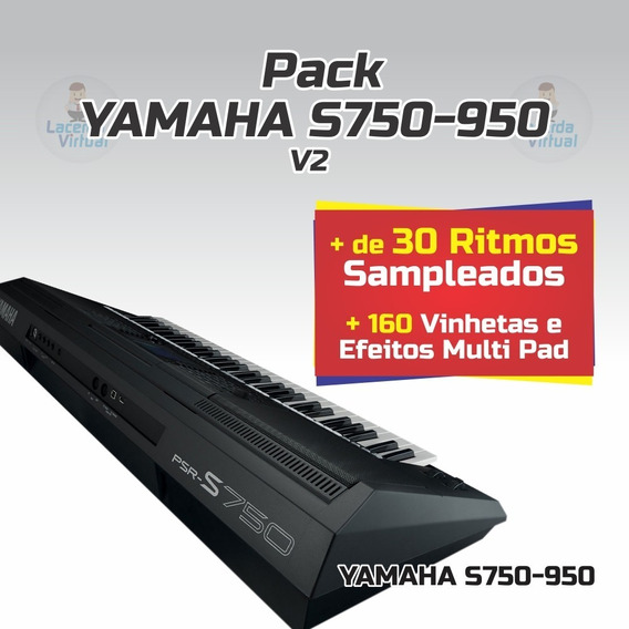 Pack Yamaha S750-950 + Ritmos + Vinhetas MultiPad