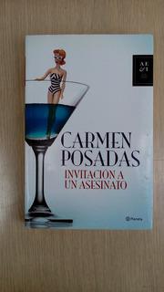 Novela Invitacion A Un Asesinato Libro De Carmen Posadas