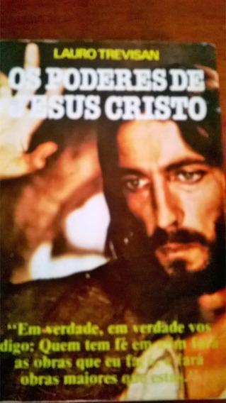 Os Poderes De Jesus Cristo Lauro Trevisan 6ªedição 1983
