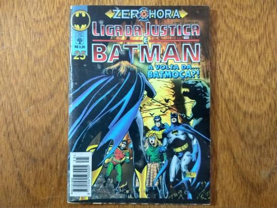 Hq, Liga Da Justiça E Batman Nº 25 - Formatinho - Abril