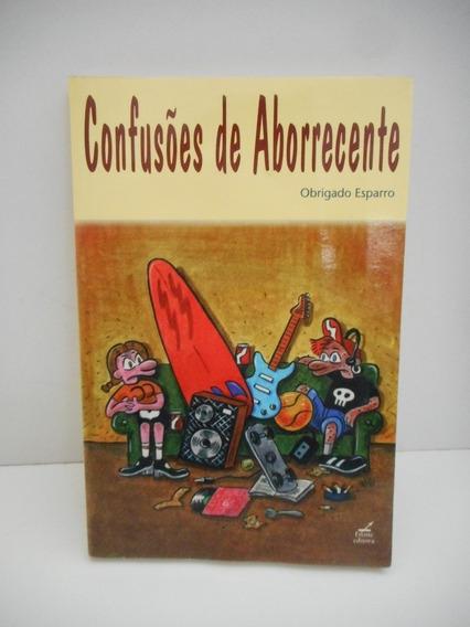 Livro Confusões De Aborrecente Obrigado Esparro