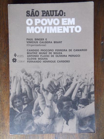 São Paulo: O Povo Em Movimento