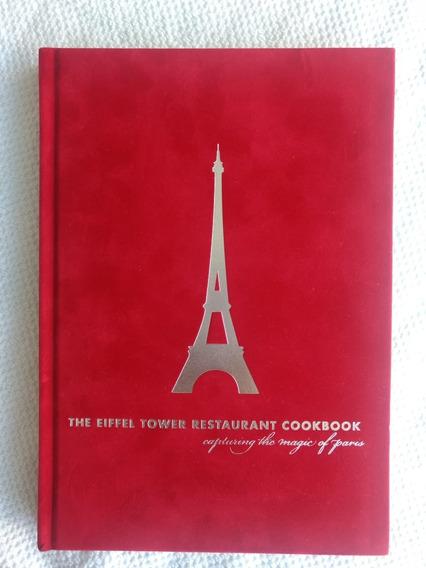 The Eiffel Tower Restaurant Cookbook