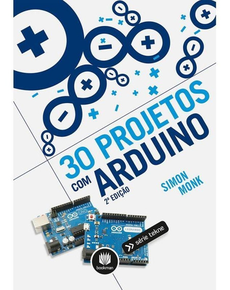 30 Projetos Com Arduino - Bookman