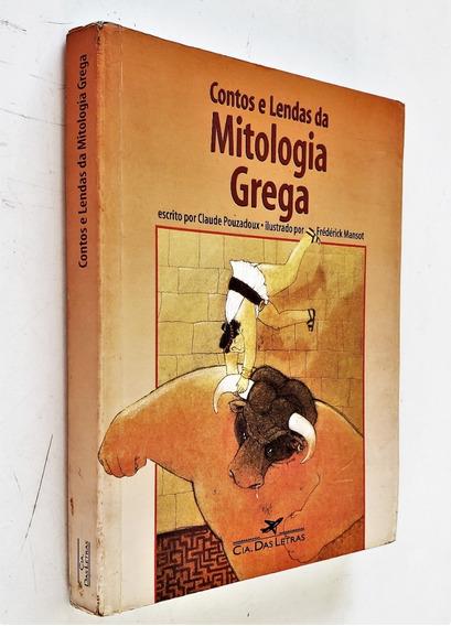 Contos E Lendas Da Mitologia Grega - 7ª Reimpressão