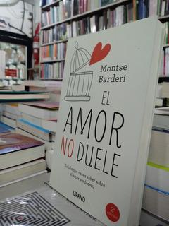El Amor No Duele - Montse Barderi