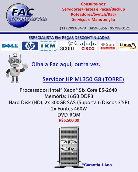 Servidor Hp Ml350 G8 (torre) Proc. Six-core