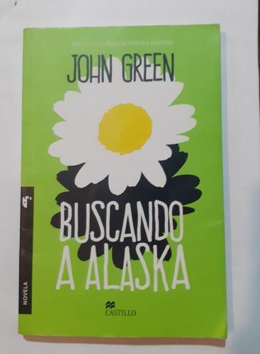 Imagen 1 de 2 de Buscando A Alaska - John Green - Castillo