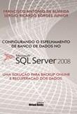 Espelhamento De Banco De Dados No Sql Server 2008