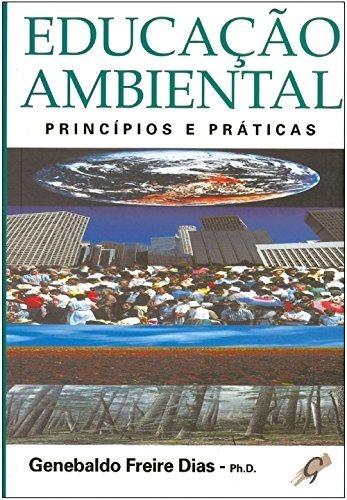 Livro: Educação Ambiental Princípios E Práticas
