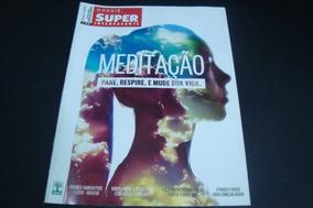Lrvc Dossie Superinteressante / Meditaçao Pare Respire Vida
