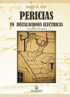 Pericias En Instalaciones Electricas. Ruben Levy