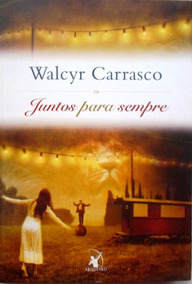 Livro Juntos Para Sempre - Arqueiro Walcyr Carrasco