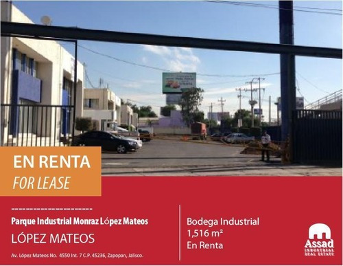 Bodega En Renta López Mateos Sur/industrial Werehouse For Lease Desde 1,516m2 En Parque Industrial Monraz