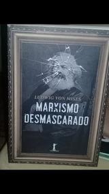Obra De Ludwig Von Mises-marxismo Desmascarado