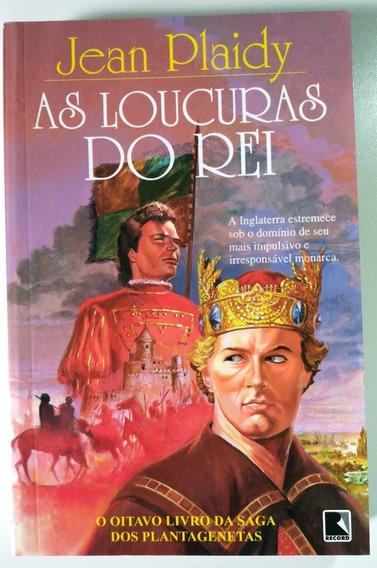 Livro - As Loucuras Do Rei - Jean Plaidy - Usado Otimo Estad