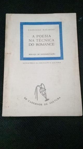 Livro: A Poesia Na Técnica Do Romance - 1953 - Livro Raro