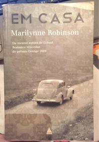 Em Casa Marilynne Robinson